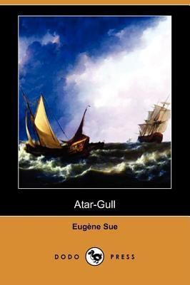 Atar-Gull Eugène Sue