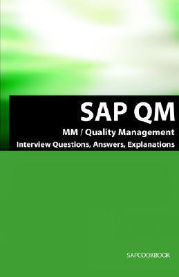 SAP Qm Interview Questions, Answers, Explanations: SAP Quality Management Certification Review  by  Terry Sanchez