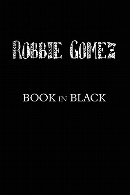 Book in Black Robbie Gomez