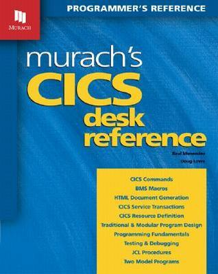 Murachs CICS Desk Reference  by  Raul Menendez