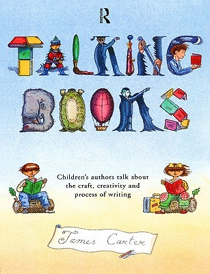 Creating Writers: A Creative Writing Manual for Schools James Carter
