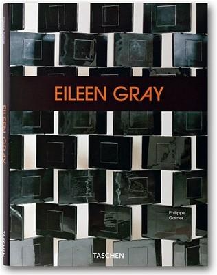 Eileen Gray: Design and Architecture, 1878-1976 Philippe Garner