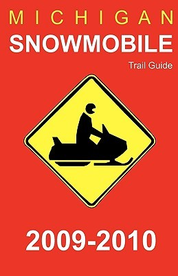 Michigan Snowmobile Trail Guide 2009 Lakes Map Compa Great Lakes Map Company