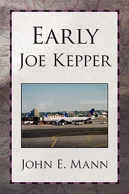 Early Joe Kepper  by  John E. Mann