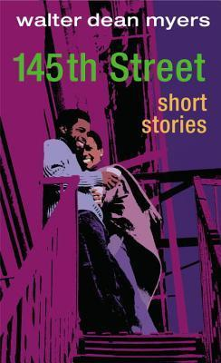 145th Street : Short Stories Walter Dean Myers