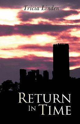 Return in Time  by  Tricia Linden