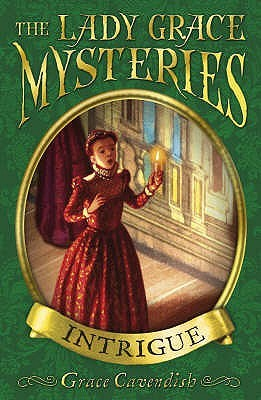 Intrigue (Lady Grace Mysteries, #9) Grace Cavendish