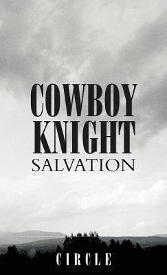 Cowboy Knight Salvation Circle