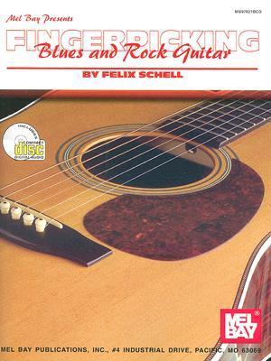 Fingerpicking Blues and Rock Guitar [With CD]  by  Felix Schell