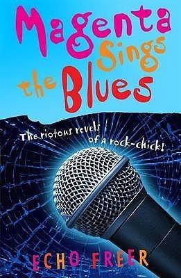Magenta Sings The Blues (Magenta Orange, #5)  by  Echo Freer