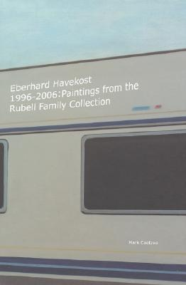 Eberhard Havekost: 1996-2006: Paintings from the Rubell Family Collection Mark Coetzee
