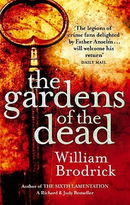 The Gardens Of The Dead William Brodrick