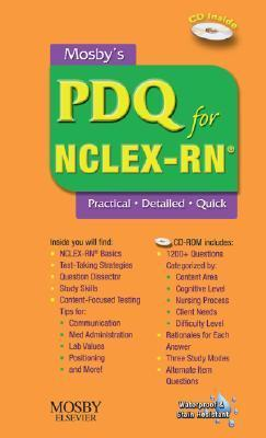 Mosbys PDQ for NCLEX-RN: Practical, Detailed, Quick [With CDROM]  by  Joanna E. Cain