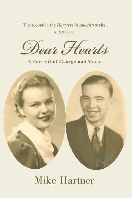Dear Hearts: A Portrait of George and Marie  by  Mike Hartner