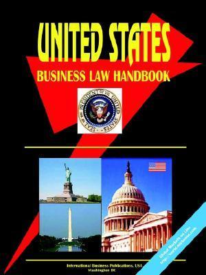Us Business Law Handbook  by  USA International Business Publications