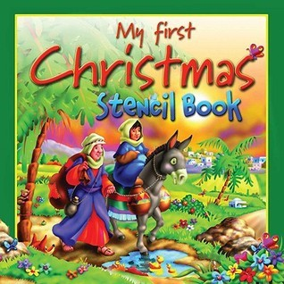 My First Christmas Stencil Book  by  Tim Dowley