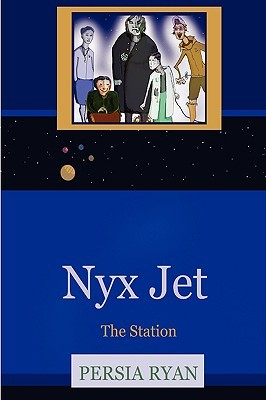 Nyx Jet: The Station  by  Persia Ryan
