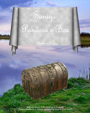 Saniya: Pandoras Box Matthew Rice