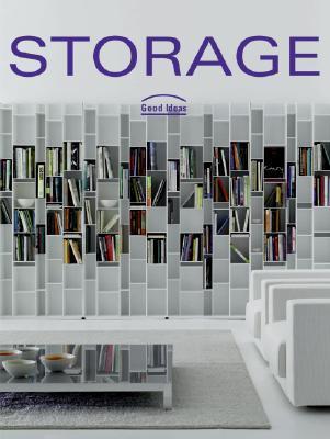 Storage: Good Ideas Cristina Paredes