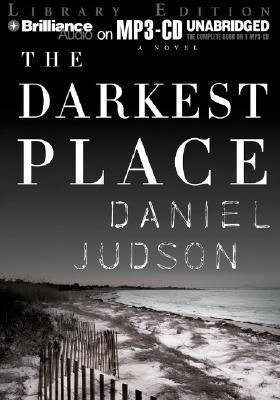 Darkest Place, The Daniel Judson