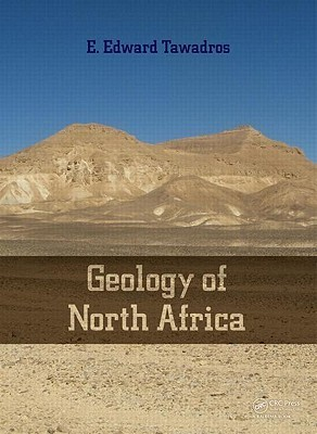 Geology of North Africa  by  Edward Tawadros