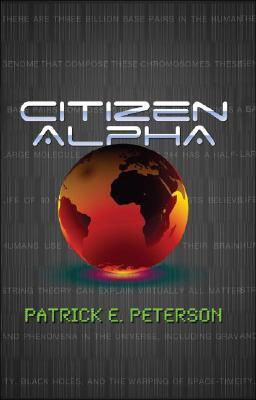 Citizen Alpha  by  Patrick E. Peterson