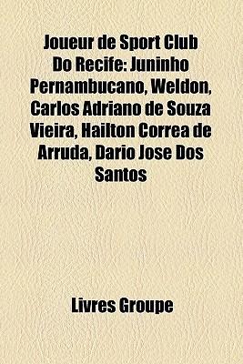 Joueur De Sport Club Do Recife  by  Livres Groupe