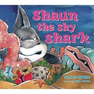 Shaun The Shy Shark  by  Neil  Griffiths