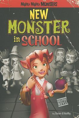 New Monster in School  by  Sean OReilly