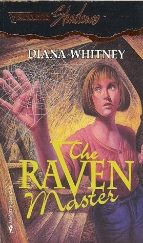 The Raven Master (Silhouette Shadows #31)  by  Diana K. Whitney