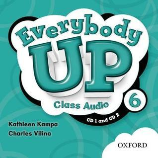 Everybody Up 6 Class Audio CDs: Language Level: Beginning to High Intermediate. Interest Level: Grades K-6. Approx. Reading Level: K-4  by  Kathleen Kampa