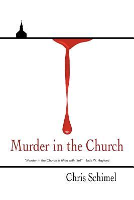 Murder in the Church Chris Schimel