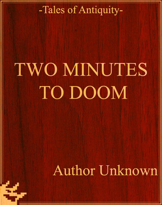 Two Minutes to Doom Unknown