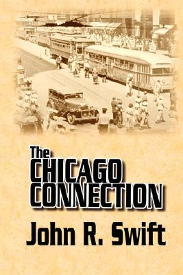 The Chicago Connection John Swift