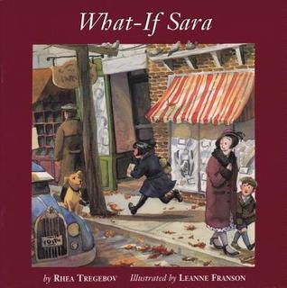 What If Sara  by  Rhea Tregebov