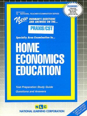 Home Economics Education: Test Preparation Study Guide  by  National Learning Corporation