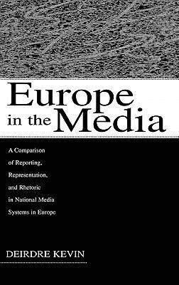 Europe in the Media  by  Deirdre Kevin