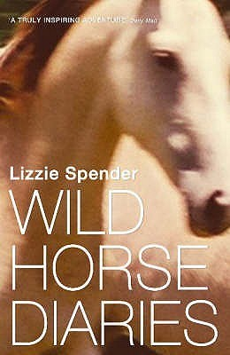The Wild Horse Diaries  by  Lizzie Spender