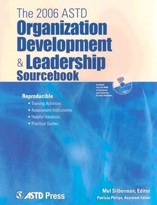 The 2006 Organization Development & Leadership Sourcebook  by  Melvin L. Silberman