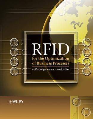 RFID for the Optimization of Business Processes Wolf-Ruediger Hansen