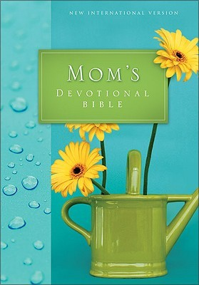 Holy Bible: NIV Moms Devotional Bible Anonymous