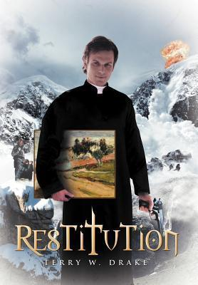 Restitution  by  Terry W. Drake