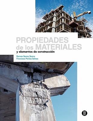 Propiedades de los materiales y elementos de construcción  by  Ramón Sastre Sastre