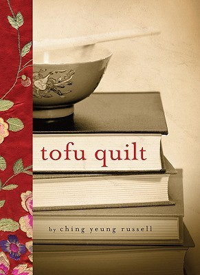 The Tofu Quilt  by  Ching Yeung Russell