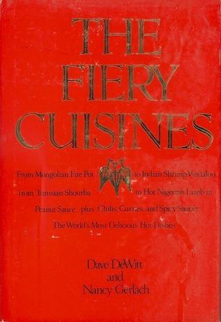 Fiery Cuisines, The Dave DeWitt