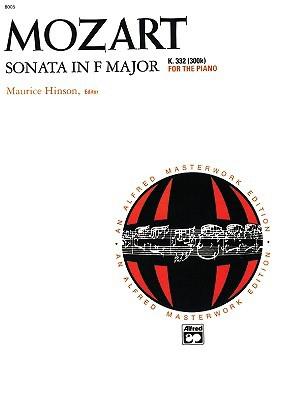 Sonata in F Major, K. 332  by  Wolfgang Amadeus Mozart