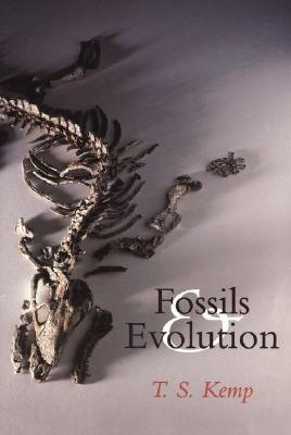 Fossils and Evolution  by  T.S. Kemp