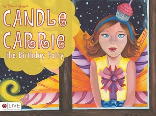 Candle Carrie the Birthday Fairy  by  Joanne Gazzal
