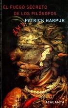 El Fuego Secreto de los Filósofos  by  Patrick Harpur