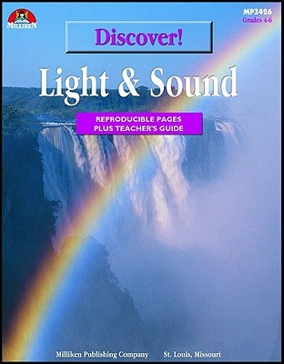 Discover! Light & Sound: Reproducible Pages Plus Teachers Guide Avaly McGinley
